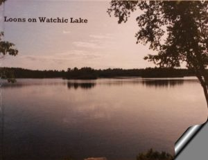 Loons on Watchic Lake Book 2